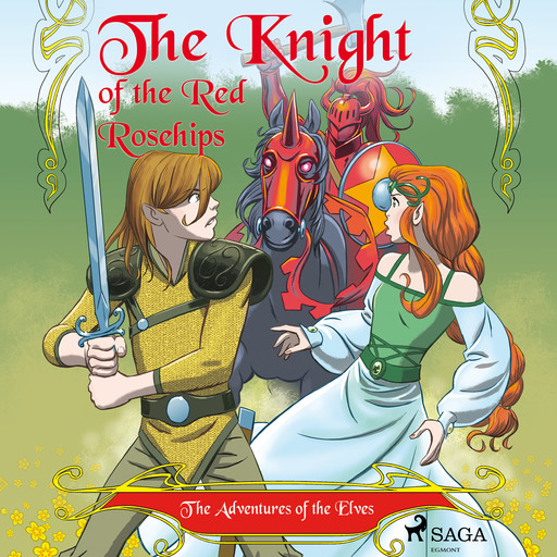 The Adventures of the Elves 1 – The Knight of the Red Rosehips, Peter Gotthardt