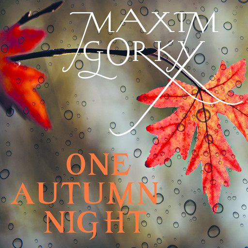 One Autumn Night, Maxim Gorky