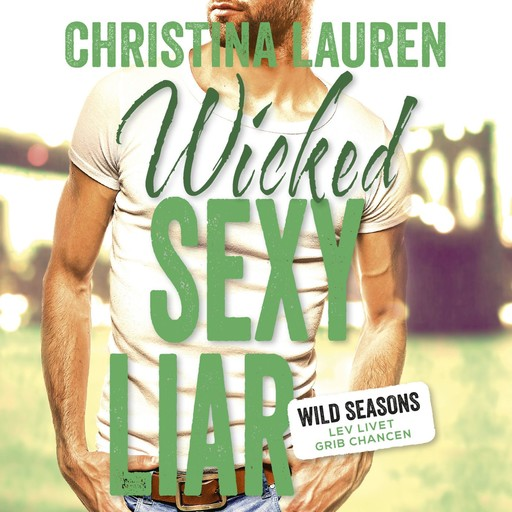 Wicked Sexy Liar, Christina Lauren