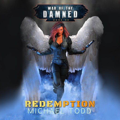Redemption, Michael Anderle, Michael Todd