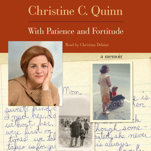 With Patience and Fortitude, Christine Quinn