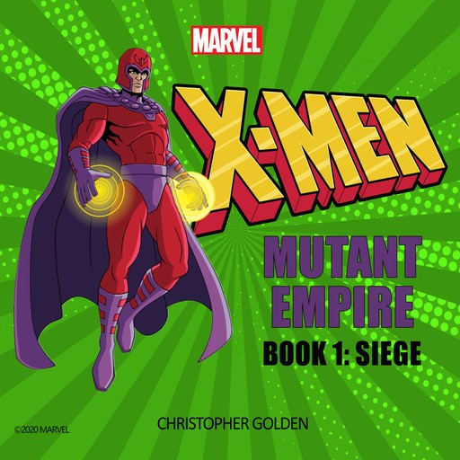 X-Men: Siege, Christopher Golden, Marvel