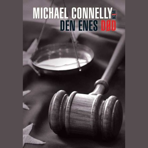Den enes død, Michael Connelly