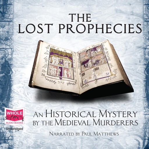 The Lost Prophecies, Medieval Murderers