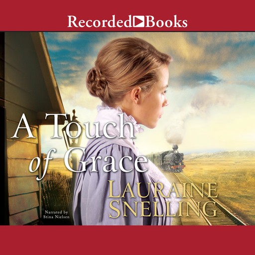 A Touch of Grace, Lauraine Snelling