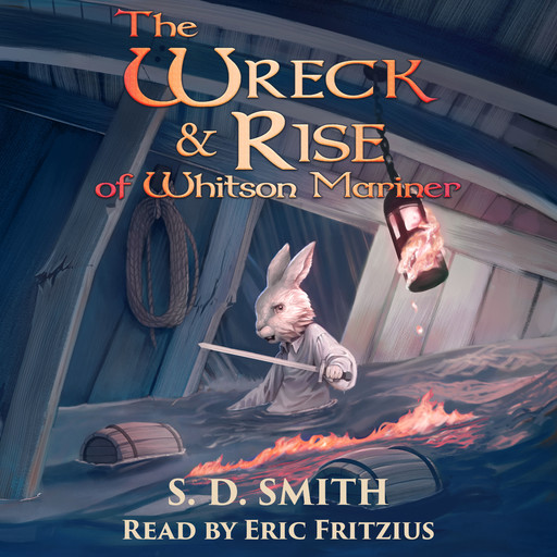 The Wreck and Rise of Whitson Mariner: Tales of Old Natalia 2, S.D. Smith