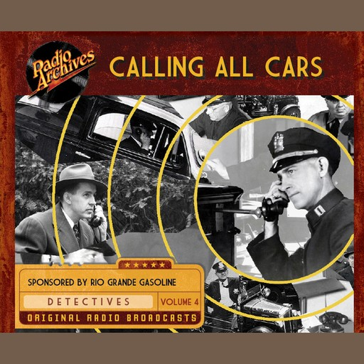 Calling All Cars, Volume 4, William Robson