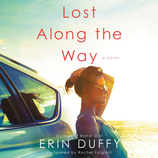 Lost Along the Way, Erin Duffy