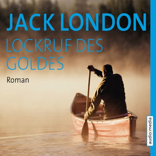 Lockruf des Goldes, Jack London