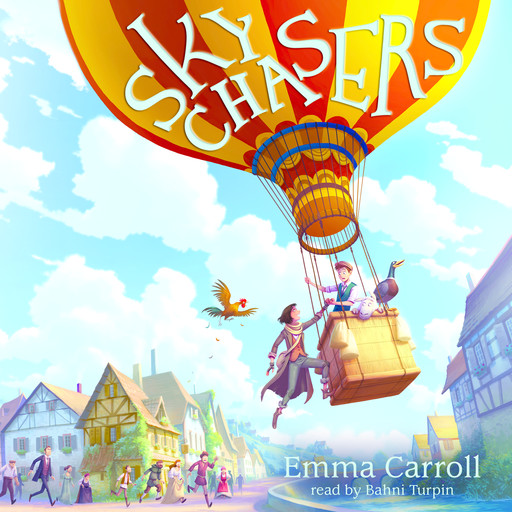 The Sky Chasers (Digital Audio Download Edition), Emma Carroll