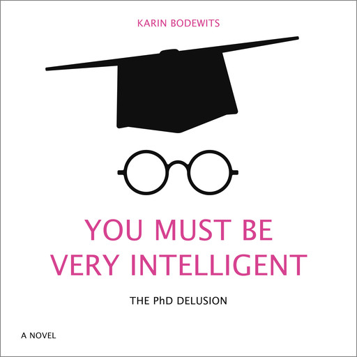 You Must Be Very Intelligent, Karin Bodewits