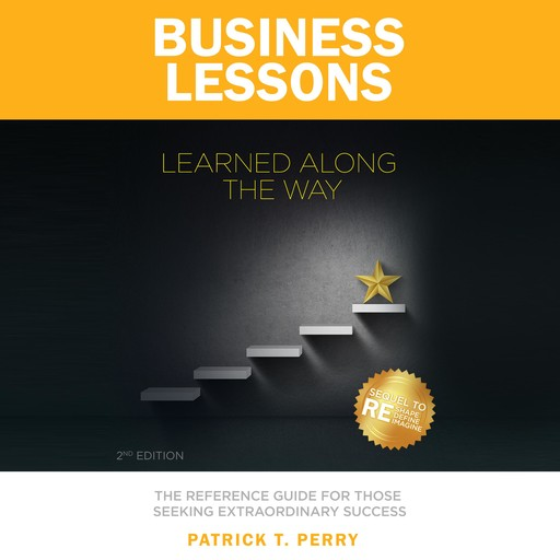 Business Lessons Learned Along the Way, Pat Perry