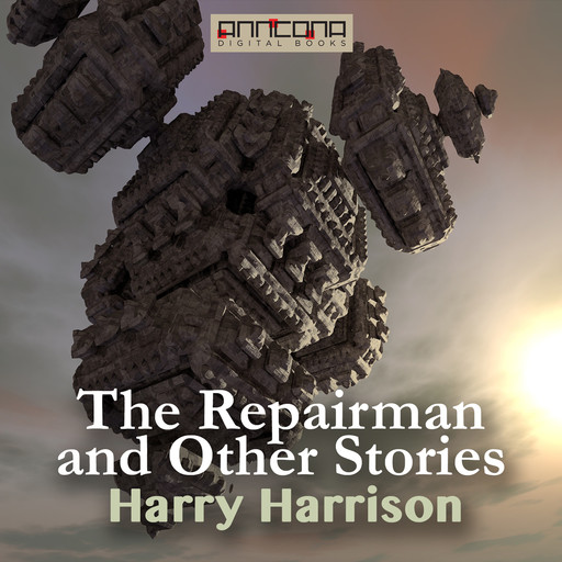 The Repairman and other Stories, Harry Harrison