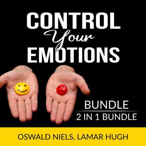 Control Your Emotions Bundle, 2 in 1 Bundle:The Emotion Code and Manage my Emotions, Oswald Niels, and Lamar Hugh
