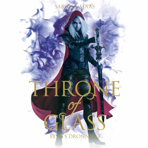 Throne of Glass #5: Lysets dronning, Sarah J. Maas