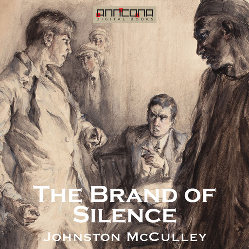 The Brand of Silence, Johnston McCulley