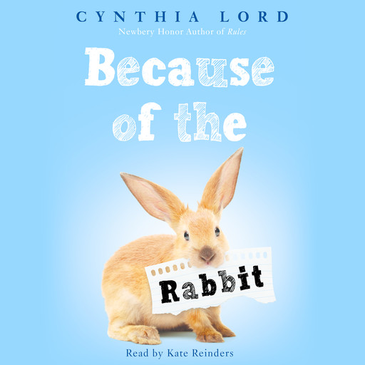 Because of the Rabbit (Digital Audio Download Edition), Lord Cynthia