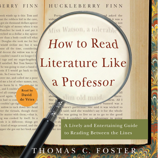 How to Read Literature Like a Professor, Thomas C.Foster