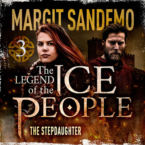 The Ice People 3 - The Step Daughter, Margit Sandemo