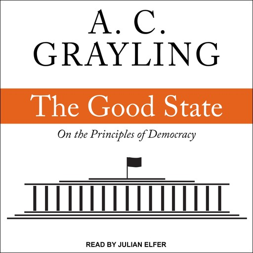 The Good State, A.C.Grayling