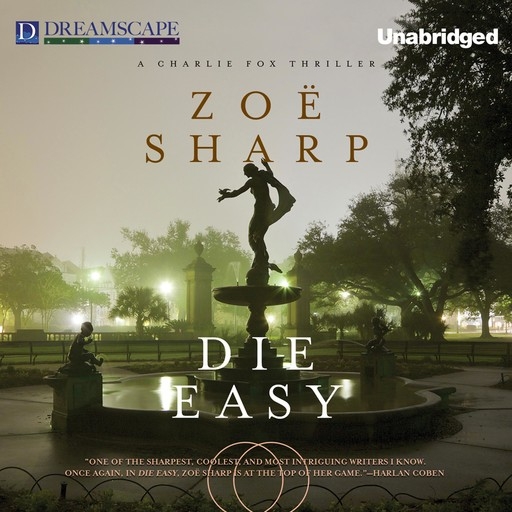 Die Easy, Zoe Sharp