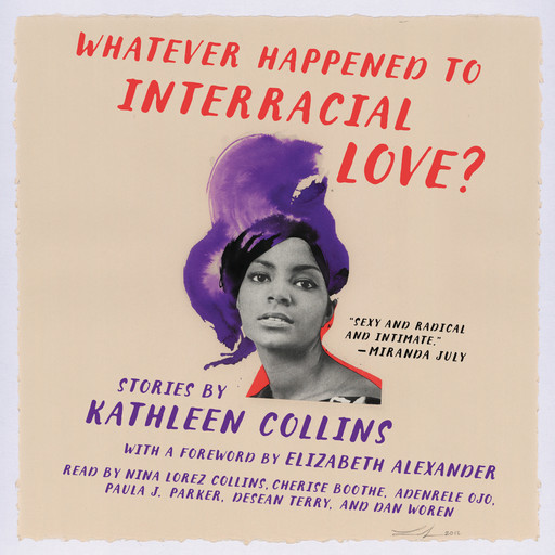 Whatever Happened to Interracial Love?, Kathleen Collins