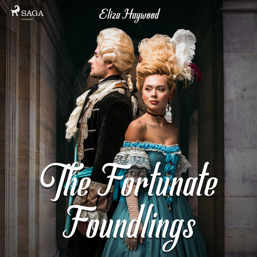 The Fortunate Foundlings, Eliza Haywood