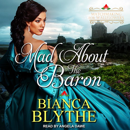 Mad About the Baron, Bianca Blythe