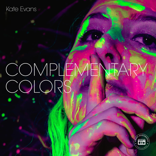 Complementary Colors, Kate Evans