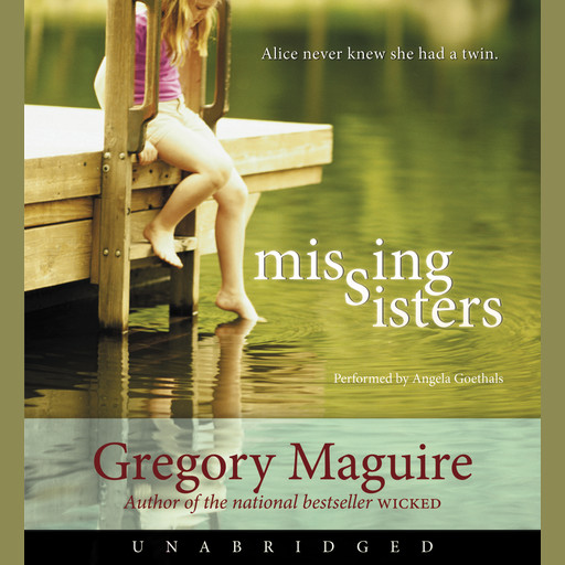 Missing Sisters, Gregory Maguire