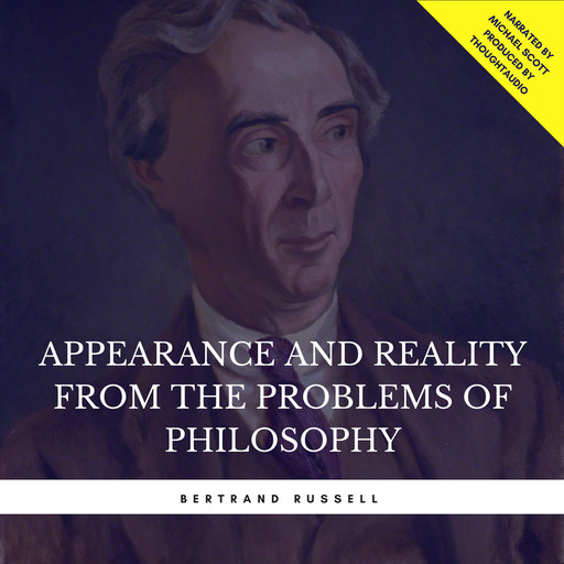 Appearance and Reality from the Problems of Philosophy, Bertrand Russell