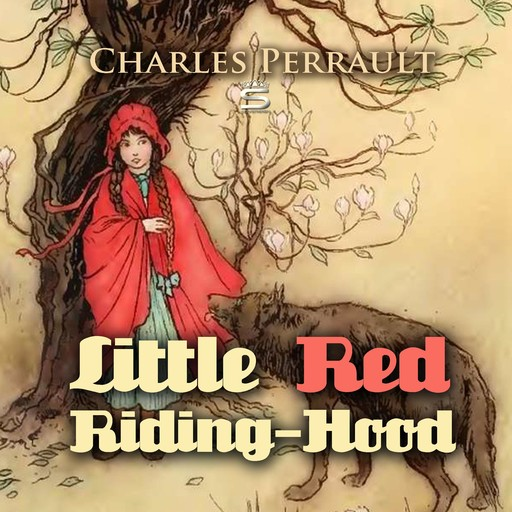 Little Red Riding-Hood, Charles Perrault