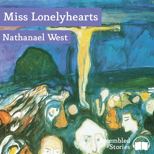 Miss Lonelyhearts, Nathanael West