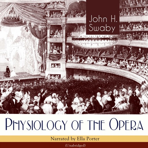 Physiology of the Opera, John H.Swaby