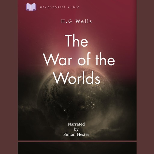 The War of the Worlds, H. G Wells