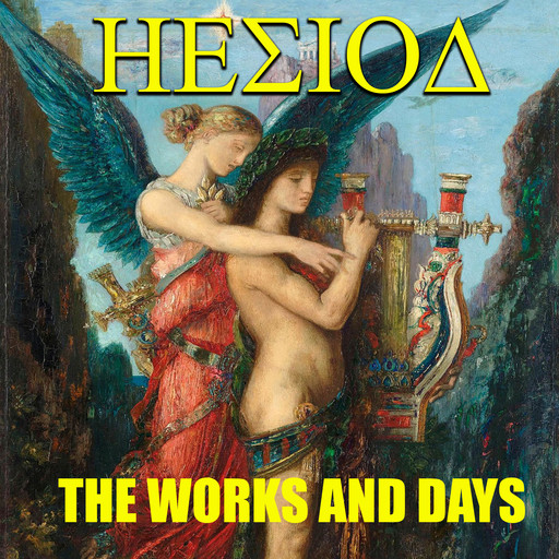 The Works and Days, Hesiod