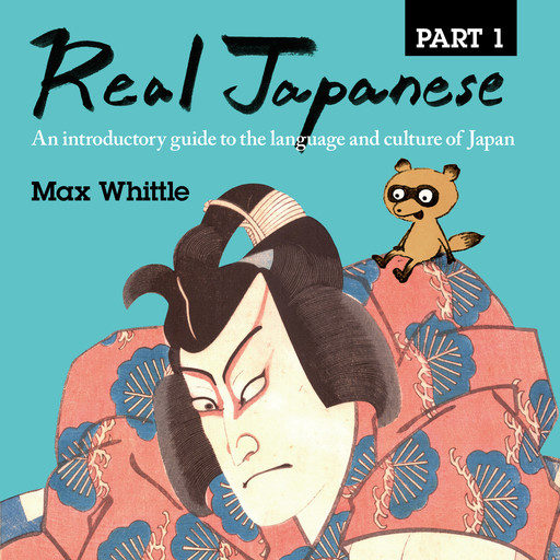 Real Japanese Part 1, Max Whittle