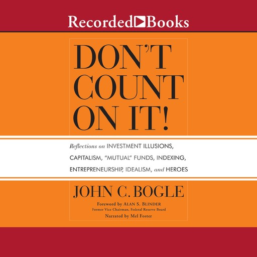 Don't Count On It!, John C.Bogle