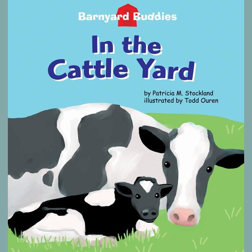 In the Cattle Yard, Patricia M. Stockland