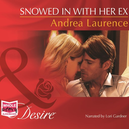 Snowed In with Her Ex, Andrea Laurence