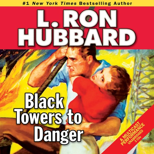 Black Towers to Danger, L.Ron Hubbard