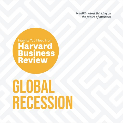 Global Recession, Harvard Business Review