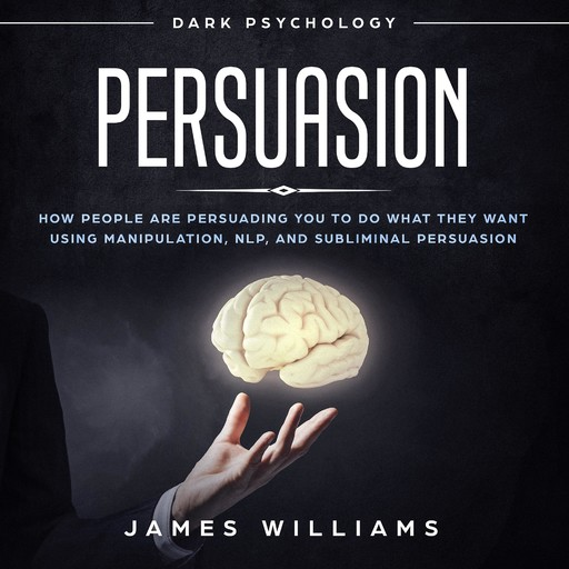 Persuasion, James W. Williams