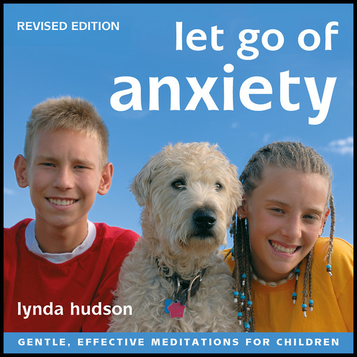 Let Go of Anxiety - Revised Edition, Lynda Hudson