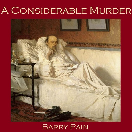 A Considerable Murder, Barry Pain
