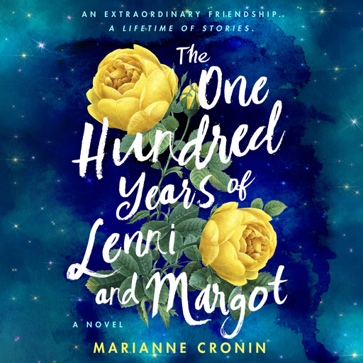 The One Hundred Years of Lenni and Margot, Marianne Cronin