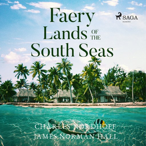 Faery Lands of the South Seas, James Norman Hall, Charles Nordhoff