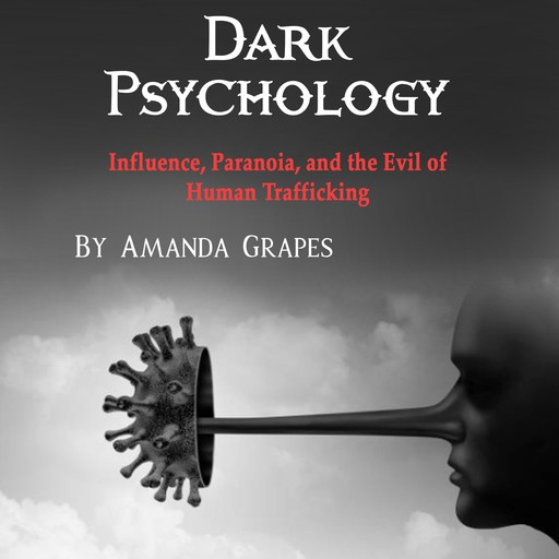 Dark Psychology, Amanda Grapes