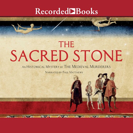 The Sacred Stone, C.J.Sansom, Susanna GREGORY, Michael Jecks, Bernard Knight, Philip Gooden, Simon Beaufort, Ian Morson