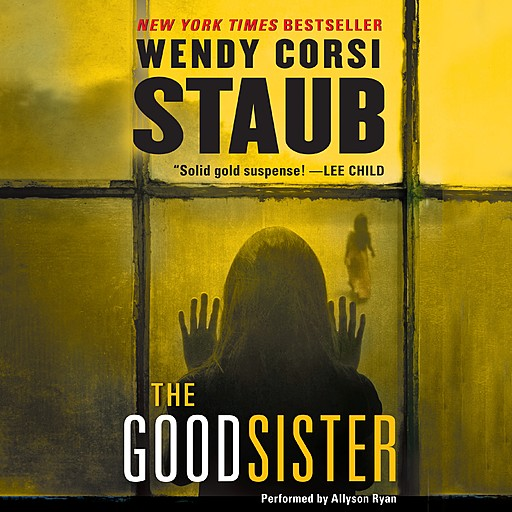 The Good Sister, Wendy Corsi Staub